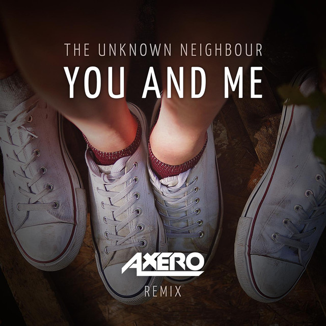 You And Me (Axero Remix)