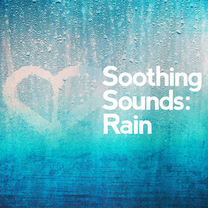 Soothing Sounds: Rain Albumcover