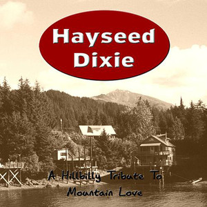 Mountain Love - Hayseed Dixie