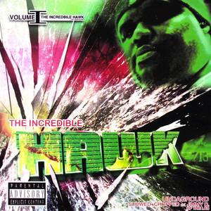 The Incredible Hawk, Vol. 1 - Undaground (Slowed & Chopped)