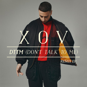 DTTM (Don't Talk To Me)
