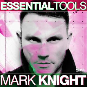 Mark Knight Essential Tools album