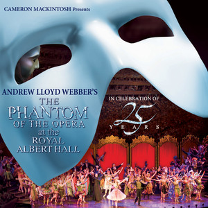 The Phantom Of The Opera At The Royal Albert Hall Albumcover