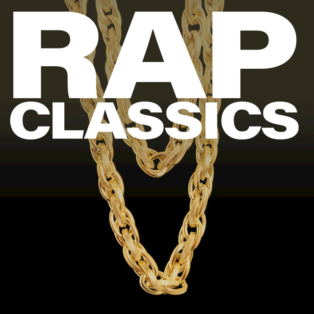 Album cover for Rap Classics by Various Artists