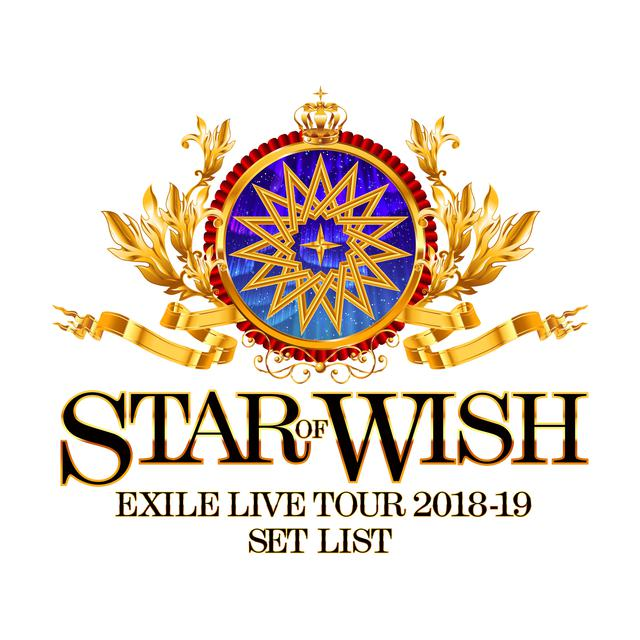 EXILE LIVE TOUR 2018-2019 ′′STAR OF WISH′′ Set List