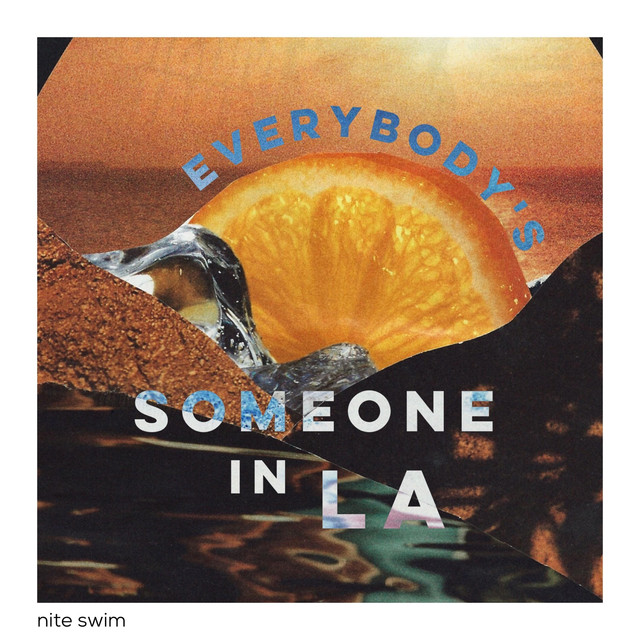 Nite Swim - Everybody's Someone in LA image cover