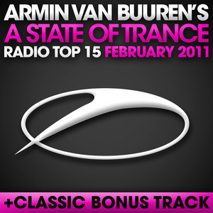 A State of Trance Radio Top 15: February 2011 album