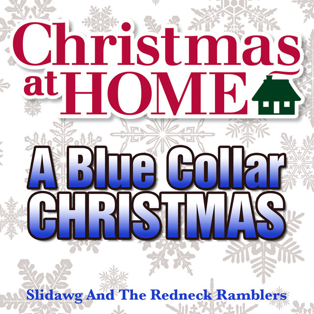 more by slidawg the redneck ramblers - Redneck Christmas Song