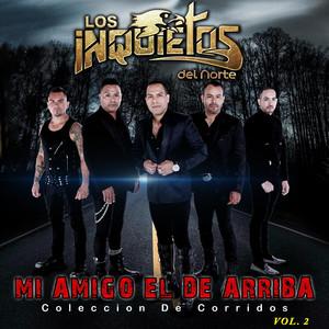 """Mi Amigo El De Arriba """"Coleccion De Corridos"""" Volumen 2 album"""