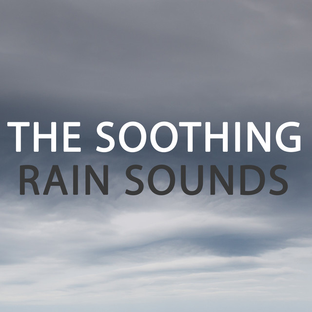 The Soothing Rain Sounds Albumcover