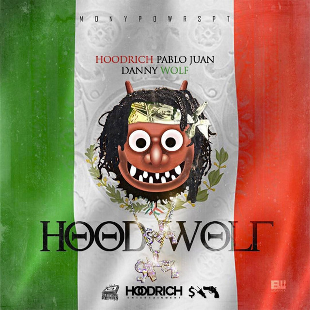 Album cover for Hoodwolf by HoodRich Pablo Juan, Danny Wolf