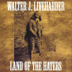 Walter J. Liveharder