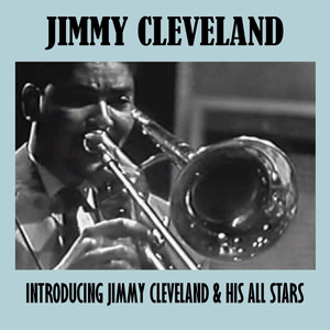 Introducing Jimmy Cleveland & His All Stars album