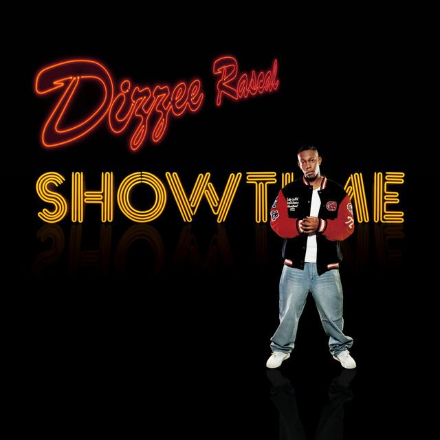 Showtime by Dizzee Rascal on Spotify
