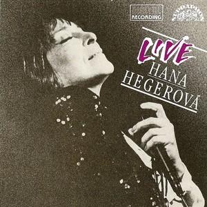Hana Hegerová - Hana Hegerová - Live