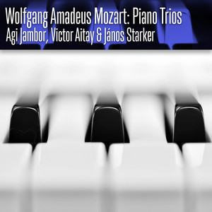 Wolfgang Amadeus Mozart: Piano Trio