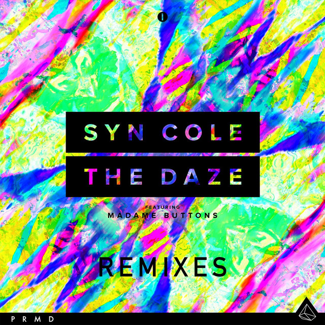 The Daze (Remixes)