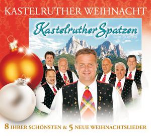 Kastelruther Spatzen / Kastelruther Weihnacht