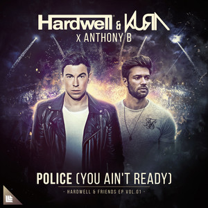 Hardwell & KURA - Police (You Aint Ready) (V&P PROJECT Bootleg)