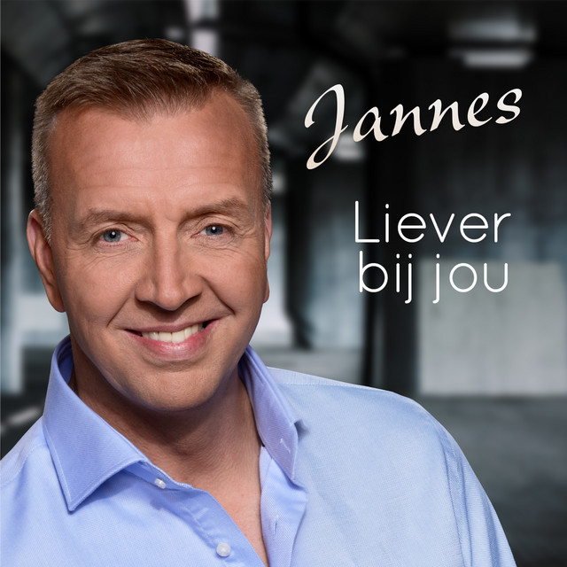 Album cover for Liever Bij Jou by Jannes