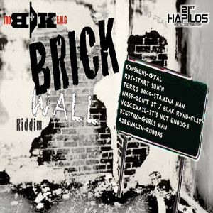 Brick Wall Riddim
