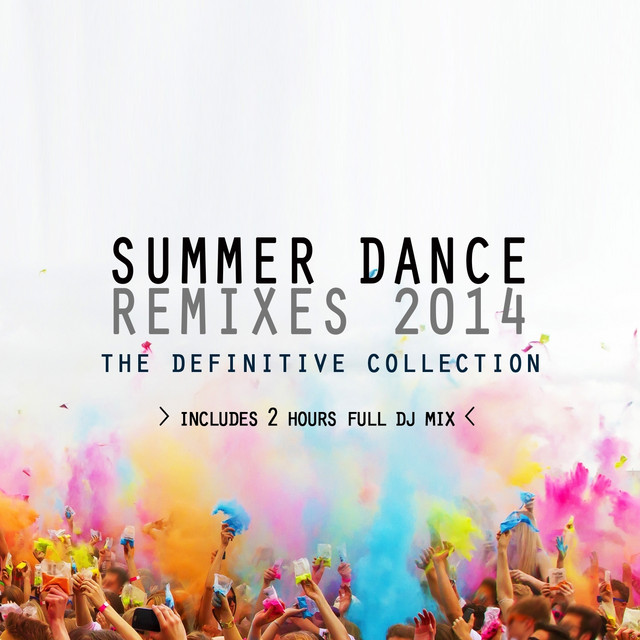 Various Artists Summer Dance Remixes 2014 (The Definitive Collection) album cover