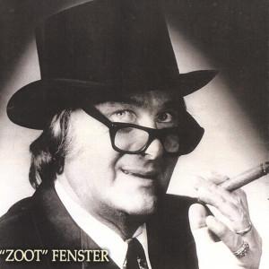 Zoot Fenster