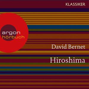 Hiroshima - Atompilz über Japan (Feature) Audiobook
