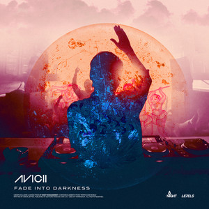 Fade Into Darkness - Avicii