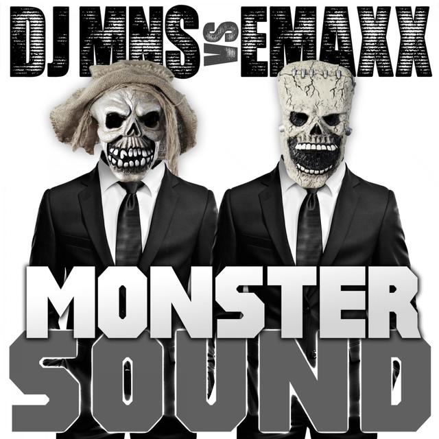 Monster Sound - E-Maxx Energy Mix, a song by DJ MNS, DJ E