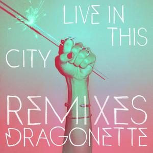 Live in This City (Remixes) album