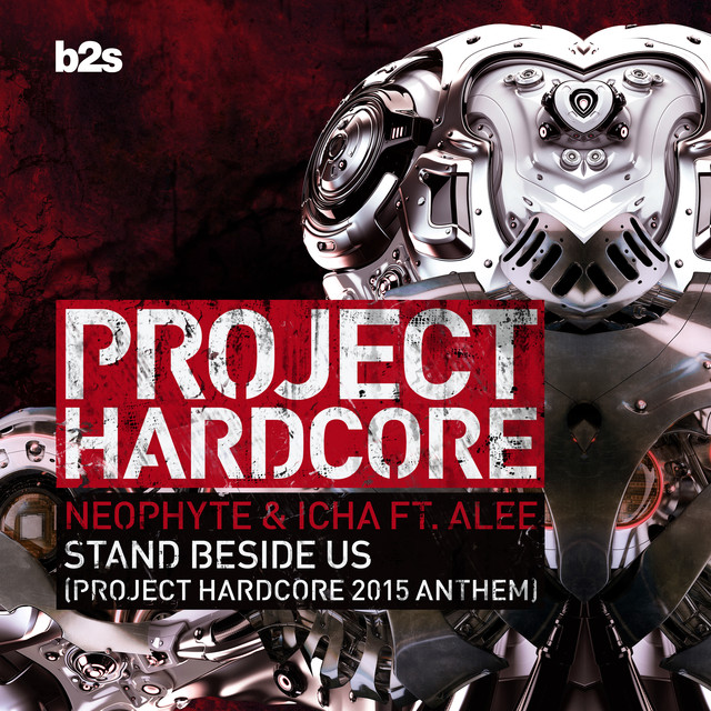 Stand Beside Us (Project Hardcore 2015 Anthem)