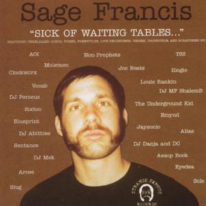 Sick of Waiting Tables album