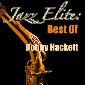 Jazz Elite: Best Of Bobby Hackett album