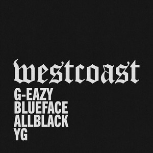 West Coast (feat. Blueface, ALLBLACK & YG) Albümü