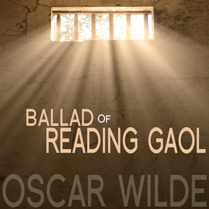 The Ballad of Reading Gaol By Oscar Wilde - EP