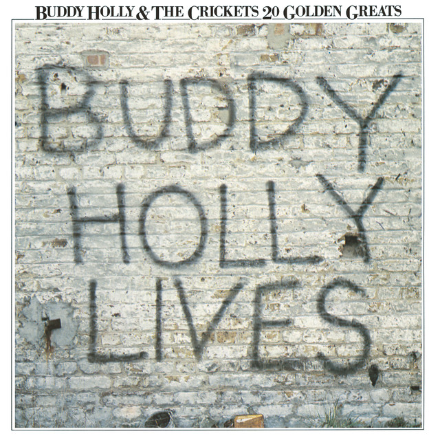 20 Golden Greats: Buddy Holly Lives