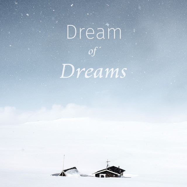 Dream of Dreams