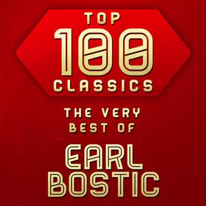 Top 100 Classics - The Very Best of Earl Bostic album