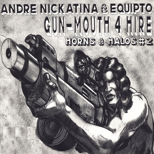 Gun-Mouth 4 Hire Horns And Halos #2 album