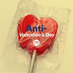 Anti-Valentine's Day on Spotify