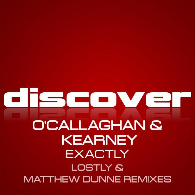 Exactly (O'callaghan & Kearney) [Remixes]