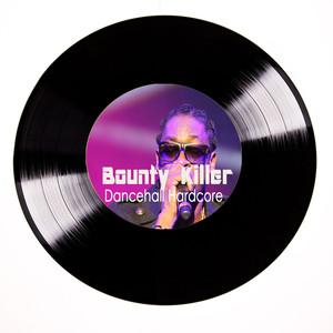 Bounty Killer Dancehall Hardcore