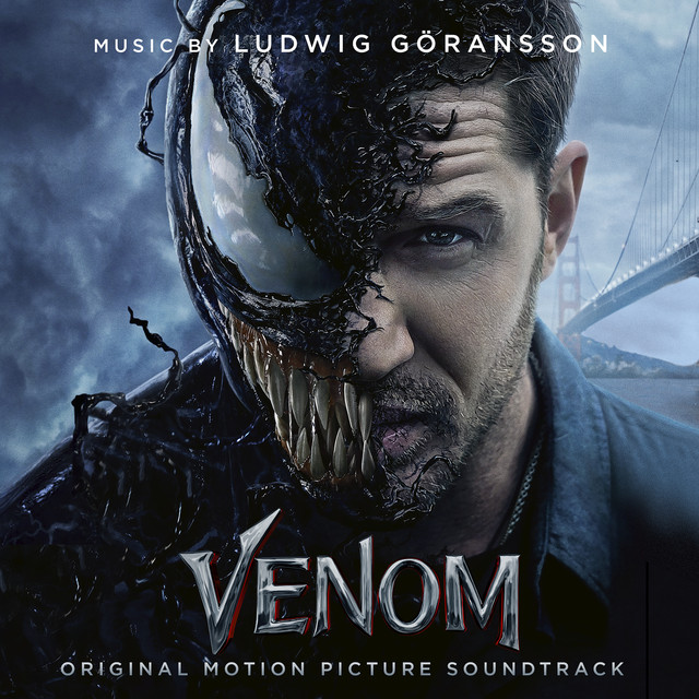 Venom Original Motion Picture Soundtrack By Ludwig Goransson On