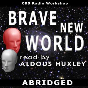 Brave New World (Abridged)