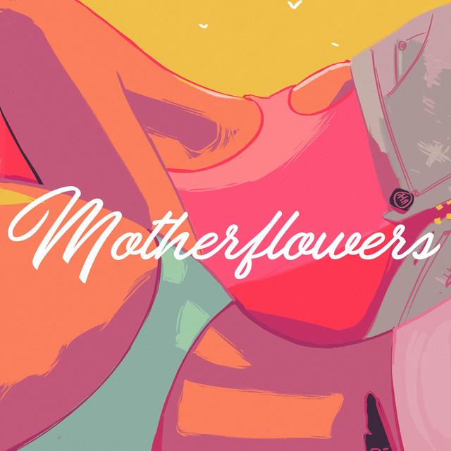 Motherflowers