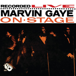 Recorded Live: Marvin Gaye On Stage album