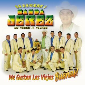 La Numero 1 Banda Jerez De Marco A. Flores