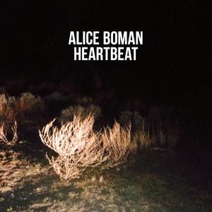 Alice Boman, Heartbeat på Spotify