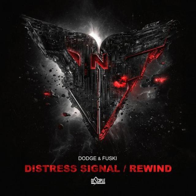 Distress Signal / Rewind